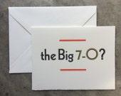 Letterpress Birthday Card - 70 Year Milestone - O?