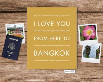 Bangkok Thailand Travel Art Print, I Love You From Here To BANGKOK, Shown in Harvest - Choose Color Birthday Anniversary, Canvas Poster