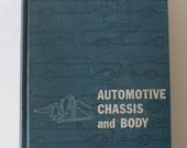 vintage textbook, Automotive Chassis and Body, technical school, 1959, from Diz Has Neat Stuff