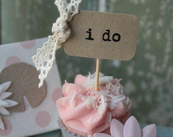 10 i do Cupcake Toppers with Natural Lace ~ Weddings ~ Celebrations