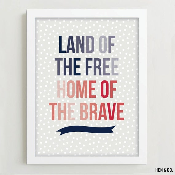 land of the free home of