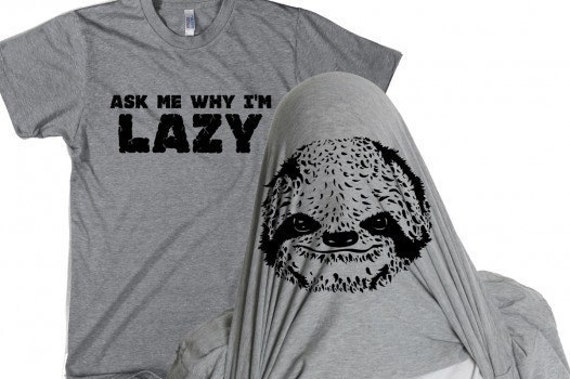 Mens Ask Me Why Im Lazy Sloth Flip T-Shirt awesome, zoology, back to school gift for guy, funny animals, perfect gift for veterinarian S-5XL