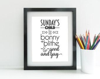 Sunday's Child - Monochrome - Bold - Modern - 8x10 inch print