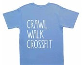 Kids tshirts, Crawl Walk Crossfit, Clothing For Baby and Toddler and Youth, Funny Baby Clothes