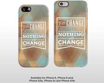 If you change nothing nothing will change inspiring quote iPhone 6 case. Hard plastic case for iPhone 5 iPhone 4 Change FP059