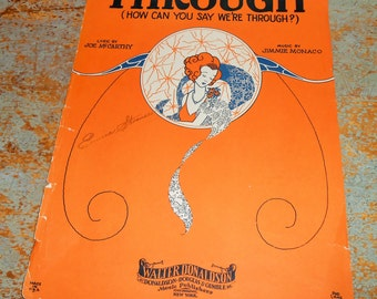 "Vintage Music Sheets, ""Through"", Jimmie Monaco, Joe McCarthy, Old, Music Score, Sheet Music, Copyright 1929"