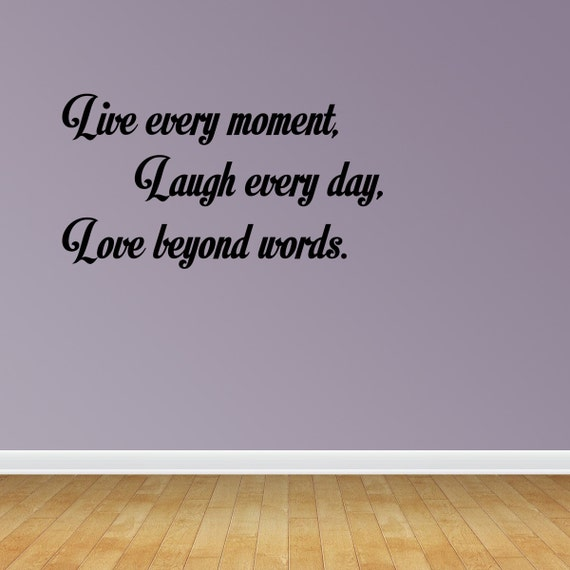 Beyond Words Customizable Wall Decor Kohls : Live every moment laugh day love beyond words quote