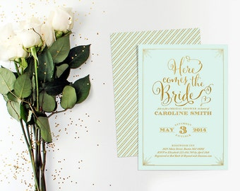 "Bridal Shower Invitation - ""Here Comes the Bride"" Printable Bridal Shower Invitation - Mint and Gold Invitation"