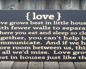 Love grows best in little houses sign, primitive wall art, primitive decor, primitive sign