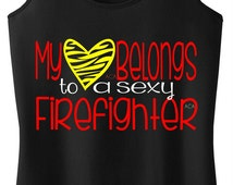 Firefighter Wife - Firefighter Girlfriend - My Heart Belongs to a Sexy Firefigher- Racerback Tank Top