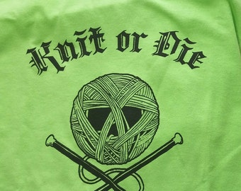 Knit or Die T-shirt (Green)