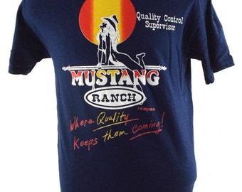 90s Mustang Ranch Funny Where Quality Keeps Them Coming Vintage T Shirt Medium