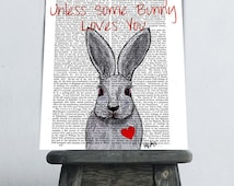 White Rabbit Art Print You're no bunny  Rabbit Print valentine gift for her romantic gift for wife gift for girlfriend anniversary boyfriend