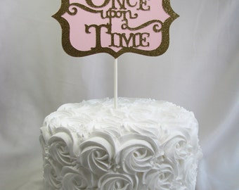 Once Upon A Time Cake Topper, Party Favors, Party Picks, Party Decorations, Cake Decorations, Glitter, Birthday, Bridal Shower - Set of 1