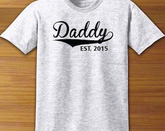 Daddy Established Date Fathers Day Shirt