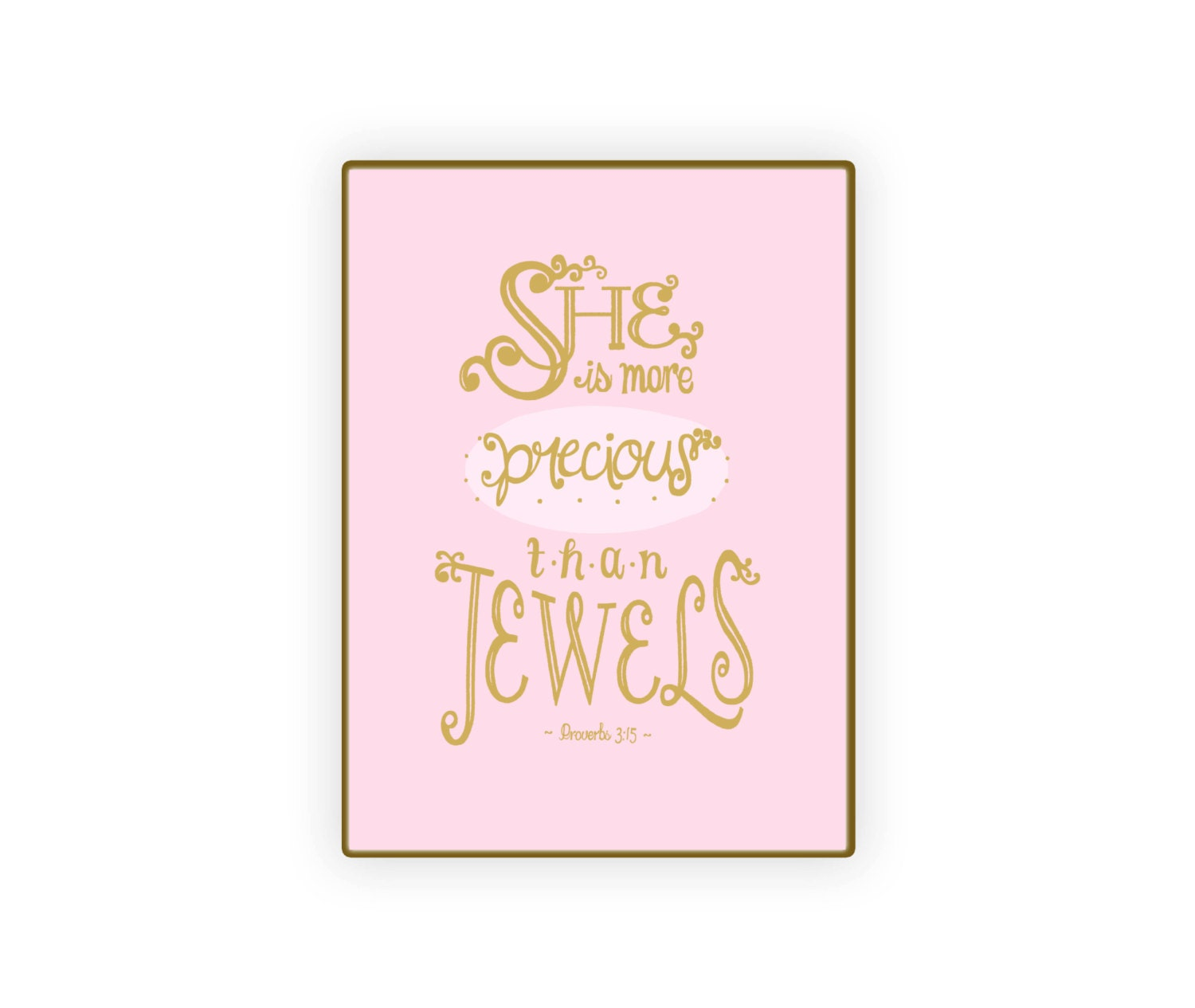 Printable 5x7 She Is More Precious than Jewels Bible Quote