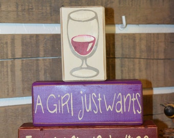 A Girl Just Wants to Have Wine Stacking Blocks