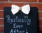 Rustic Wedding Sign / Chalkboard Wedding Sign / Happily Ever After Sign / Wedding Photo Prop / Sweet Heart Table Decoration /  Ivory Bow
