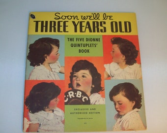 Vintage The Five Dionne Quintuplets Book Soon We'll be Three Years Old