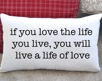 Canvas Pillow, Inspirational Quote,  Home Decor, Lake Decor, Stenciled Pillow, Pillow with Words, Throw Pillow, Quote Pillows, Cabin Decor