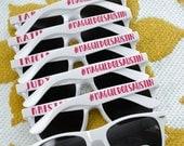 Bachelorette Bridal Party Hashtag Sunglasses - Personalized - Girls Trip