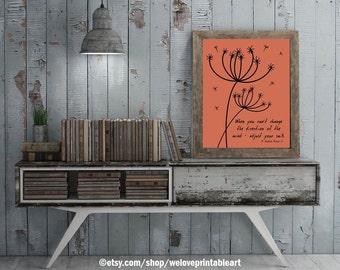 Printable Encouragement Quote, Inspirational Poster, Encouraging Sign, Dandelions Motivational Quote Sign, Inspirational Art Print