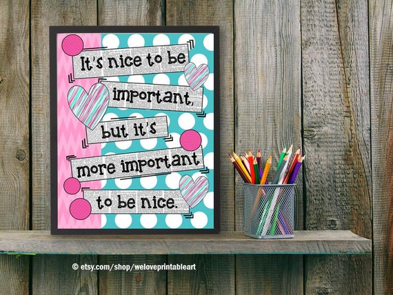 Classroom Decoration Ideas Quote ~ Teacher classroom decor be nice quote decoration