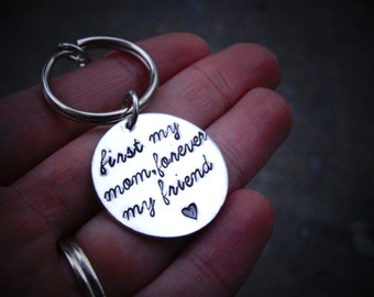 Mother's Day Keychain First my mom forever my friend Hand Stamped Mom Keychain Christmas gift for Mom