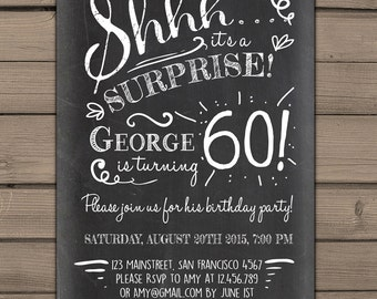 Surprise 60th birthday invitation Chalkboard invitation Surprise Party Chalkboard adult surprise birthday Adult PRINTABLE digital ANY AGE