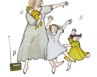 DANCING in our Nighties printed card of a mother and baby and 2 little girls having a dance to music on the radio.A lovely warm ,funny card.
