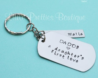 A Daughter's First Love Key Chain, Daddy A Daughter's First Love, Father's Day gift, Dad Key Chain, Hand Stamped, Personalized