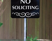 No Soliciting Yard Sign with Yard Stake. Stop solicitors from getting to the door place near walkway or footpath