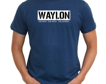Waylon  The Man  The Myth  The Legend T-Shirt