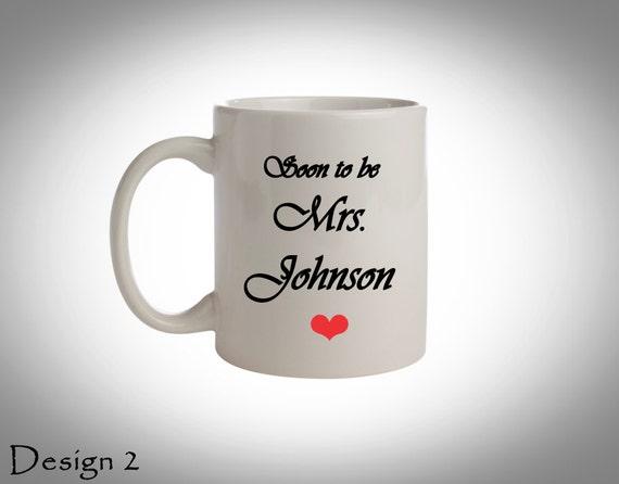 GiftBridal Shower GiftCustom Coffee MugSoon To Be Coffee Mugs ...