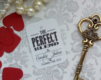 The Perfect Blend Tag, Personalized Wedding Tag, Wedding Tag, Wedding Favor Tag. Set of 25 to 300 pieces, Custom Language available.