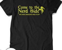 Funny Nerd T-Shirt Dragon Shirt Humor Womens Mens Gift Ideas for Boyfriend Girlfriend Present Geek Nerdy Geekery Scientist Gamer Game RPG