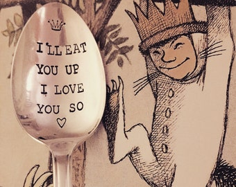 Where The Wild Things Are inspired vintage hand stamped tea spoon created by The Paper Spoon - I'll eat you up I love you so, child gift,