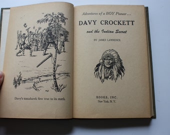 Davy Crockett and the Indian Secret by James Lawrence - Books Inc. 1955 First Edition