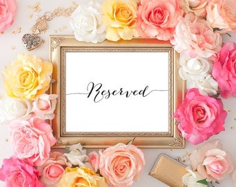 Reserved Wedding Sign - 5x7 Wedding Reserved, Printable Wedding Sign, Reception Printable, Wedding Decor, Calligraphy