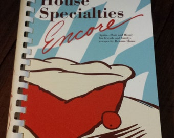 Signed House Specialties Encore Cookbook by Deanna House