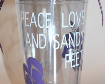 Lavendar - Peace, Love and Sandy Feet, Beach, Flip Flops, Hawaii, Beach Vacation - Personalized Tumbler 16 oz Cup