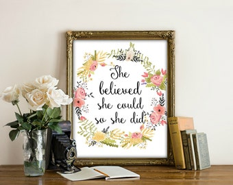 She Believed She Could So She Did, Printable Pink Floral, Poster, Inspirational, Motivational, Quote, Digital Download