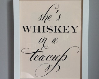 "She's Whiskey In a Teacup - Art Print - 8"" x 10"""