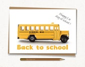 "Back to school card - Printable - 4""X6"" Digital file - Instant download - (School Bus) - First day of school card"
