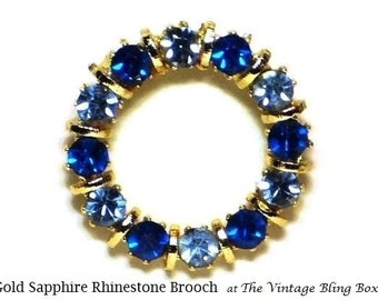Rhinestone Wreath Brooch in Pave Set Blue Sapphire & Topaz Chaton Cut Crystal Gold Circle Motif - Vintage 50's Costume Jewelry