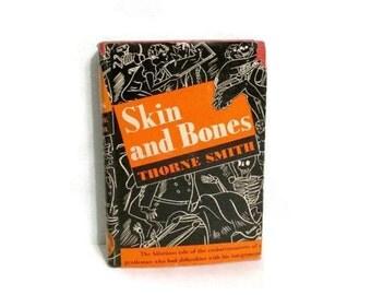 Skin and Bones - Thorne Smith - 1939 hardcover with dust jacket - Drunken supernatural humor