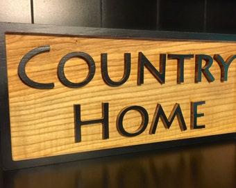 "Raised Letter ""Country Home"" Sign"
