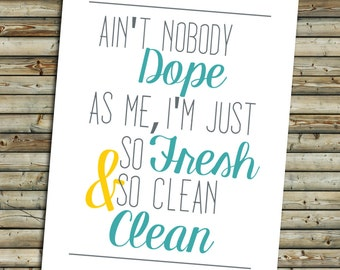 Ain't Nobody Dope As Me | Bathroom Art Print | Yellow Turquoise | Instant Download Printable Digital File | KFT Design Original
