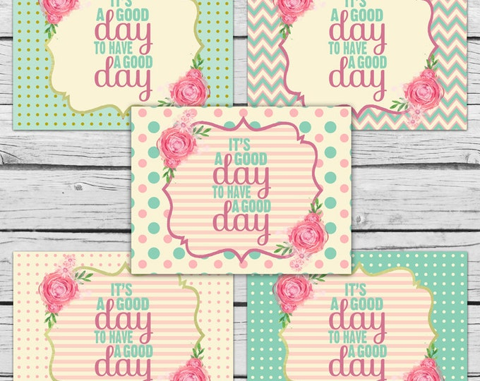DIGITAL It's a GOOD Day to Have a Good Day Note Card SET, Motivational Cards, Positive Inspiration, Made-to-Match Cards, Stationery