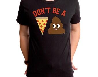 Pizza Poop (GT4954-101BLK) Men's T-shirt. Pizza, pizza lover, pie, men's pizza tees, men's funny shirts, foodie tees, pizza pie, slice, poo.